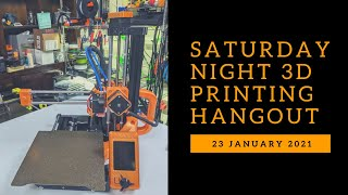 Saturday Night 3D Printing Hangout!!