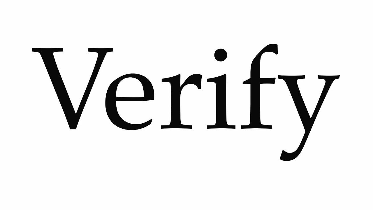 How to Pronounce Verify