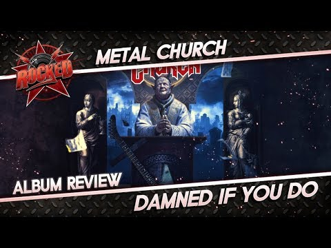 Metal Church – Damned If You Do | Album Review | Rocked Mp3
