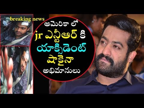 Jr NTR Accident In America Latest News Shoking In fans as on Tollywood Racing.