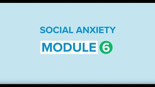 Self-help for social anxiety 6: Using a worksheet