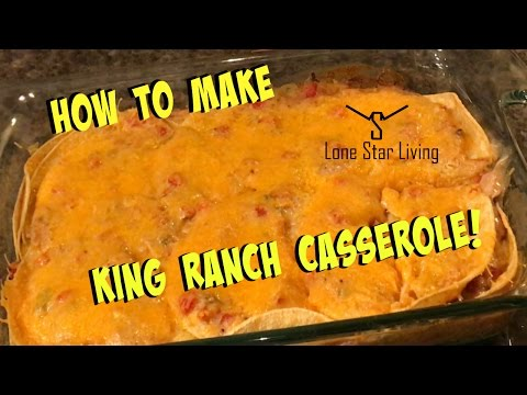 How To Make King Ranch Casserole