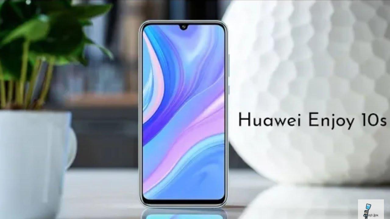 Introducing Huawei Enjoy 10s