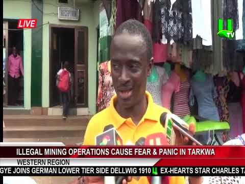 Illegal Mining Operations Cause Fear & Panic In Tarkwa