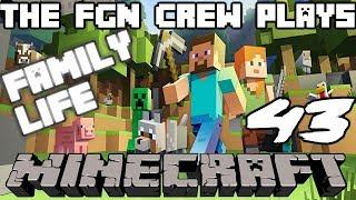 The FGN Crew Plays: Minecraft #43 - Tree House Paradise (PC)