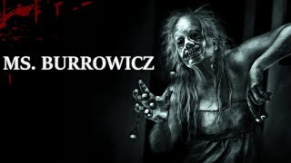 """Ms. Burrowicz"" Creepypasta"
