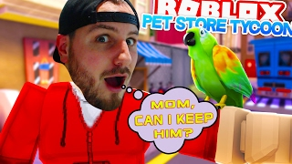 ROBLOX Adventure - PET STORE TYCOON!!!