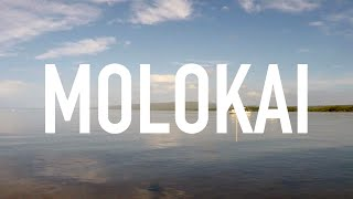 Finally Back on Molokai