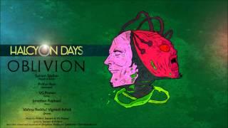 The Halcyon Days - Oblivion