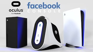 Facebook Console - PS5 - Xbox Series X - Quest 2 - Oculus ST Trailer. Concept Art by VR4Player