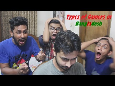 Types of Gamers in Bangladesh || Bangla Funny Video