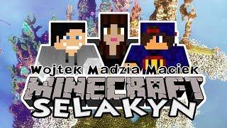 Minecraft Selakyn #7: Wpadłem w Rowa  w/ Madzia, GamerSpace