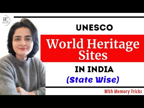UNESCO World Heritage Sites in India - STATE WISE   Art & Culture   With Memory Tricks