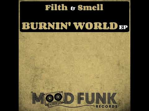 Filth & Smell - Deeper In My Soul (Original Mix) Mood Funk Records