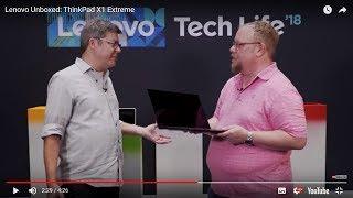 Lenovo Unboxed: ThinkPad X1 Extreme