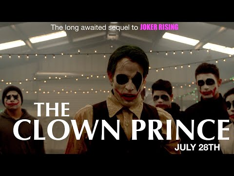 JOKER RISING 2: The Clown Prince - Feature Length DC Joker Fan Film