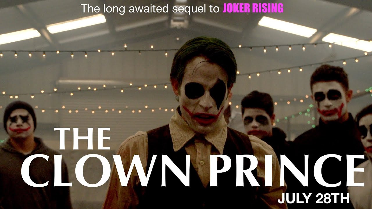 Joker Rising 2 The Clown Prince Fan Movie Watch