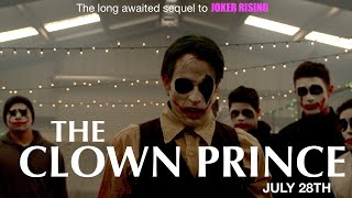 ג'וקר עולה 2: הנסיך הליצן (2018) Joker Rising 2: The Clown Prince