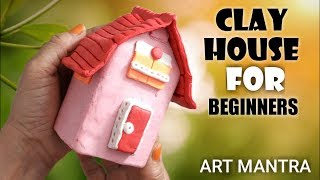 How to make a clay house easy tutorial | easy clay modelling tutorial |  modelling clay ideas