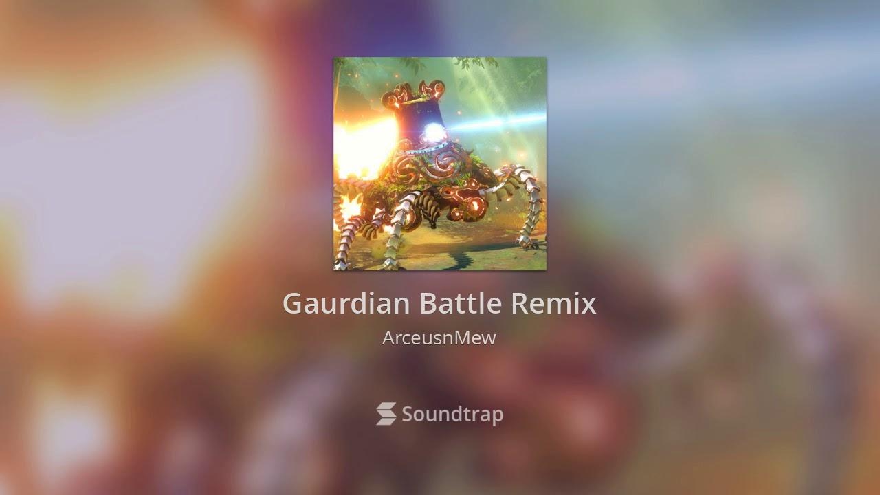 Gaurdian Battle Remix