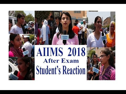 Student's Reaction - AIIMS 2018 after exam.