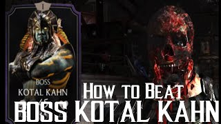 How to beat EX-FINAL BOSS Kotal Kahn | Mortal Kombat X | iOS, Android