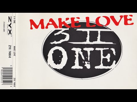 3 II One - Make Love (Radio Edit)
