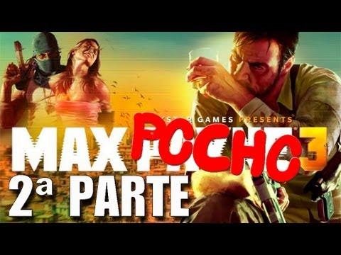 Max Payne 3 - 2ª Parte Me lo paso entero