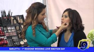 Barletta  | 1° edizione Wedding Love Emotion Day