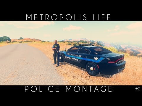 Metropolis Life | Police Montage #2