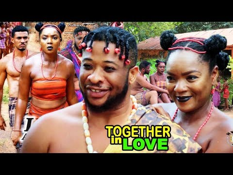 Download Together In Love 5&6 - Chioma Chukwuka 2018 Latest Nigerian Nollywood Epic Movie ll African Movie HD