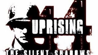 Uprising44: The Silent Shadows Gameplay [ PC HD ]