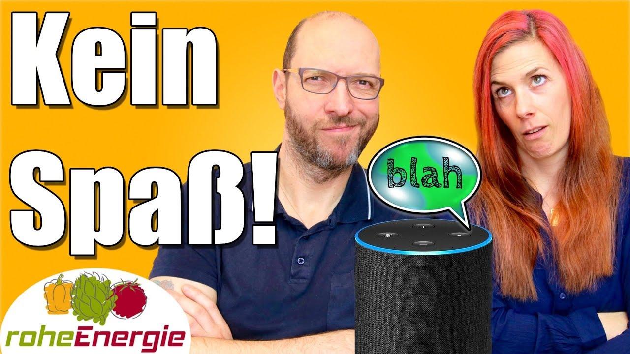 VEGANER verstehen KEINEN Spaß. Featuring Amazon Alexa