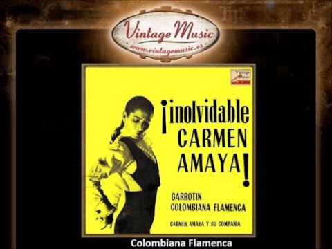 Carmen Amaya - Colombiana Flamenca