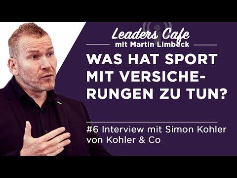 Was hat Sport mit Versicherungen zu tun? Leaders Cafe Podcast #6 mit Simon Kohler