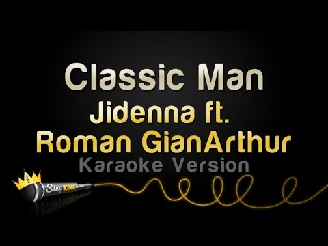 Jidenna ft. Roman GianArthur - Classic Man (Karaoke Version)