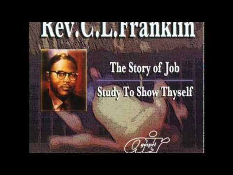 Rev.  C.  L.  Franklin -  Study To Show Thyself