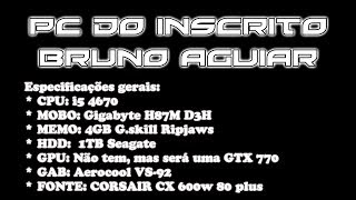 PC DO INSCRITO BRUNO AGUIAR #5