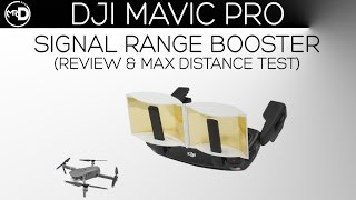 DJI Mavic Signal Range Booster Review (How FAR The Mavic Can Truly Go!!)