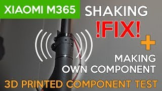 Xiaomi M365 | DIY Handlebar Shaking EASY FIX! | 3D component TEST
