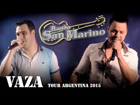 """San Marino - Vaza (Tour Vídeo """"Argentina 2015"""")"""