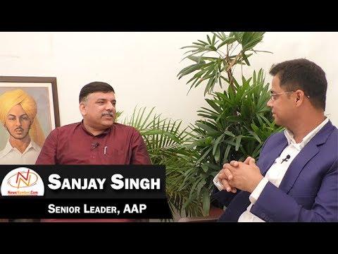 Interview of Sanjay Singh, Senior Leader, AAP