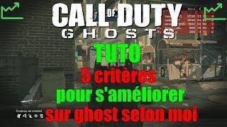Tuto - 5 Critères de Réussite sur Ghost pour S'Ameliorer Selon Moi !!!