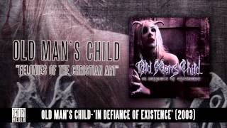 Watch Old Mans Child Felonies Of The Christian Art video