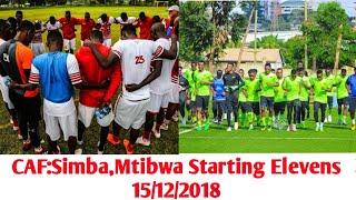Vikosi vya Simba na Mtibwa Vinavyoanza Leo CAF