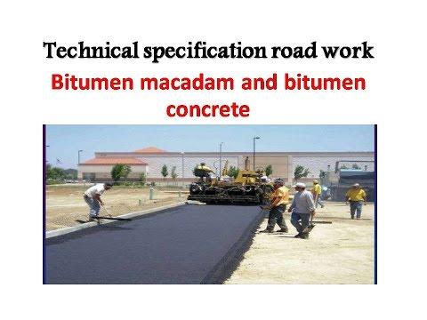 Technical specification road work Bitumen macadam and bitumen concrete