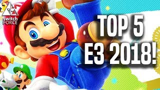 TOP 5 E3 2018 NINTENDO SWITCH! Best Games, Moments, Reveals!