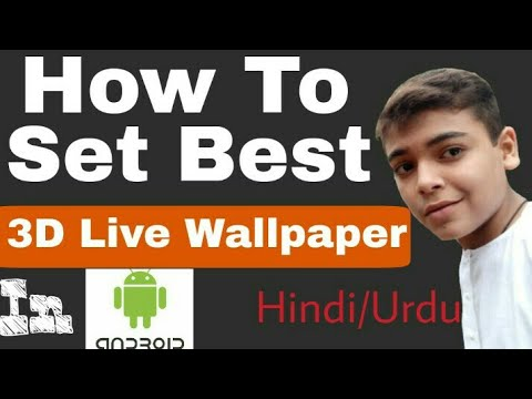How To Set 3D Live Wallpaper In Android!!! (Hindi/Urdu)