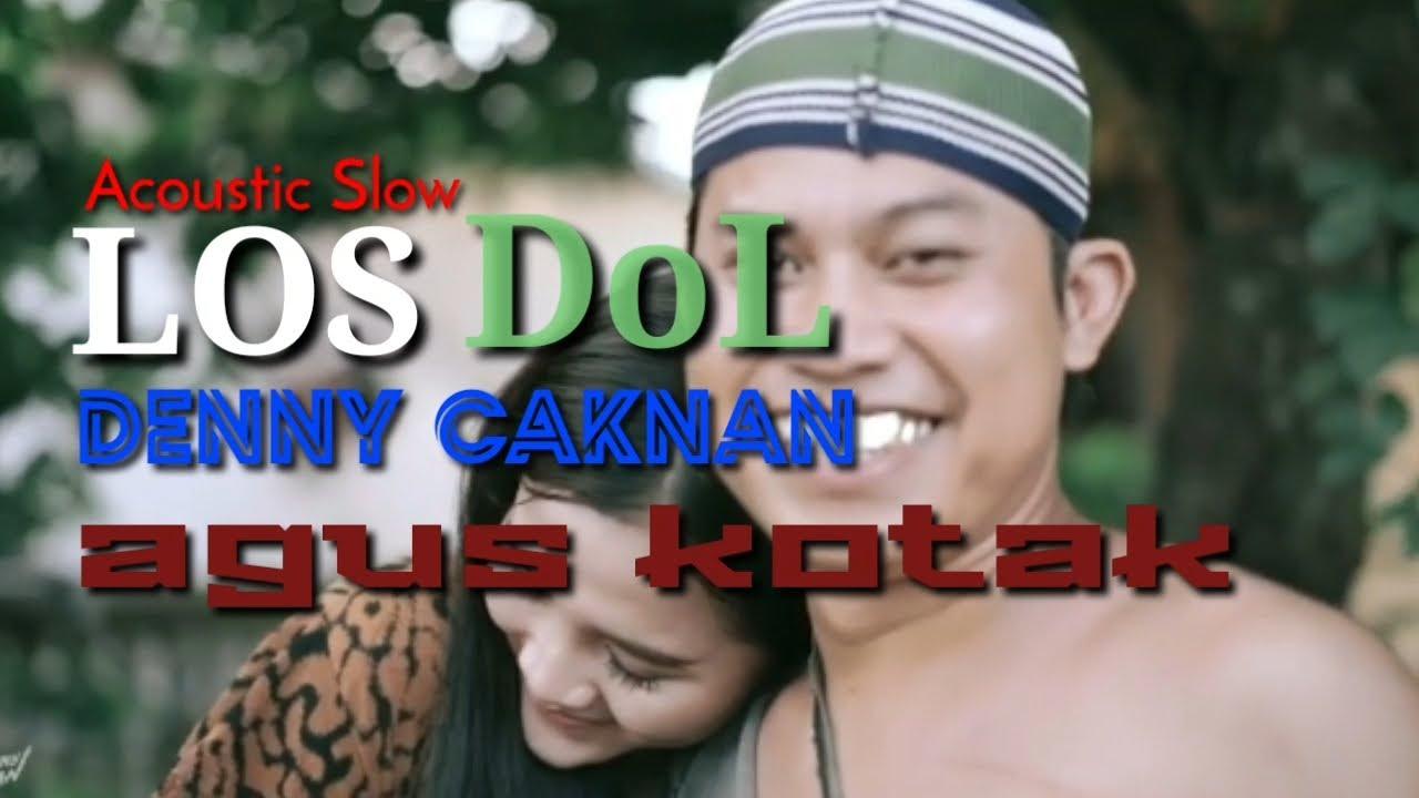 lirik los dol acoustic slow youtube