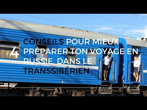 4 conseils pour mieux préparer ton voyage en Russie, dans le Transsibérien